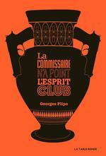 Vente Livre Numérique : La commissaire n'a point l'esprit club  - Georges Flipo