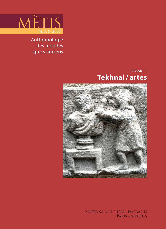 Dossier: Tekhnai/artes