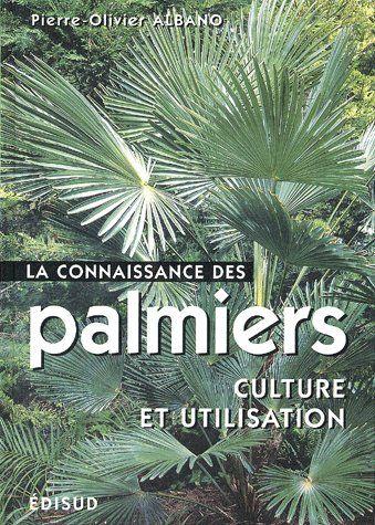 La Connaissance Des Palmiers