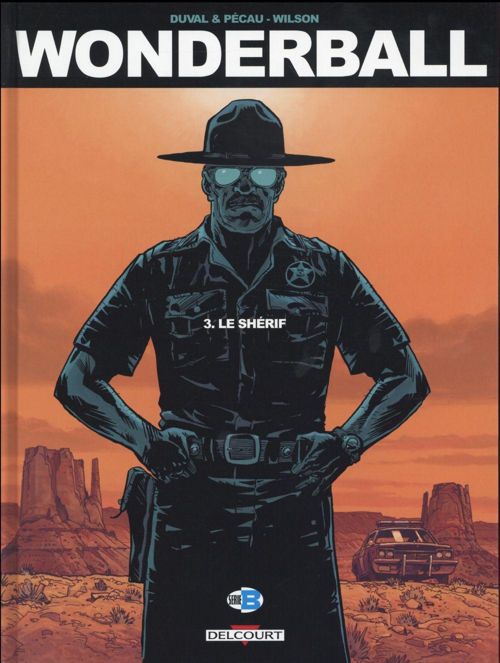 Wonderball t.3 ; le shérif