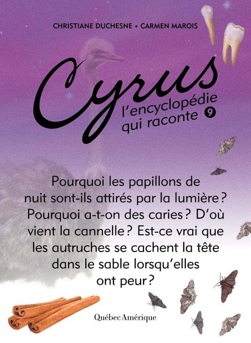 Cyrus, l'encyclopedie qui raconte v.09