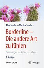 Borderline - Die andere Art zu fühlen  - Alice Sendera - Martina Sendera