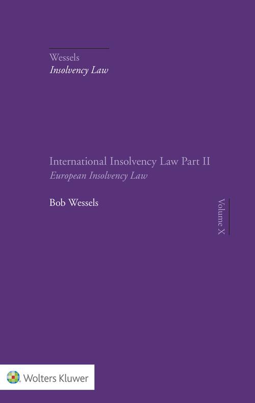 International Insolvency Law - Part II European Insolvency Law