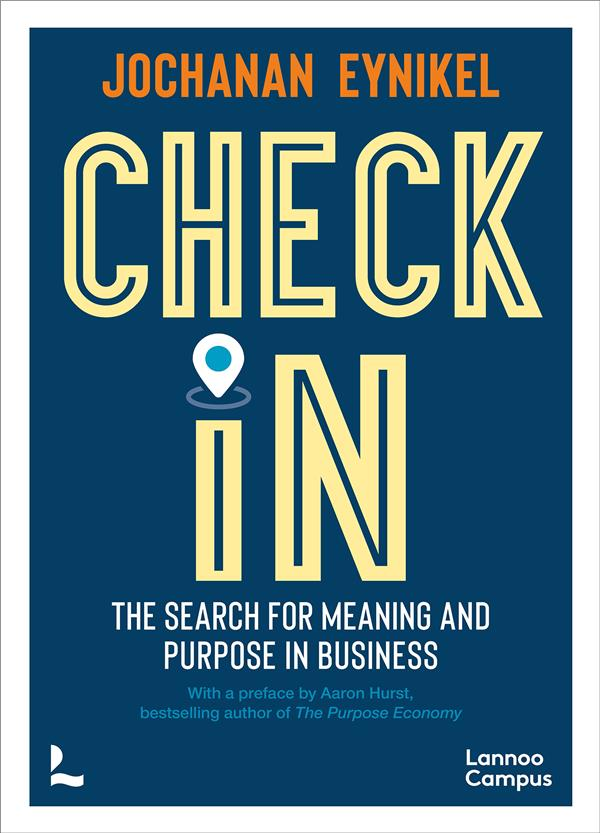 Check-in the search for meaning and purpose in business