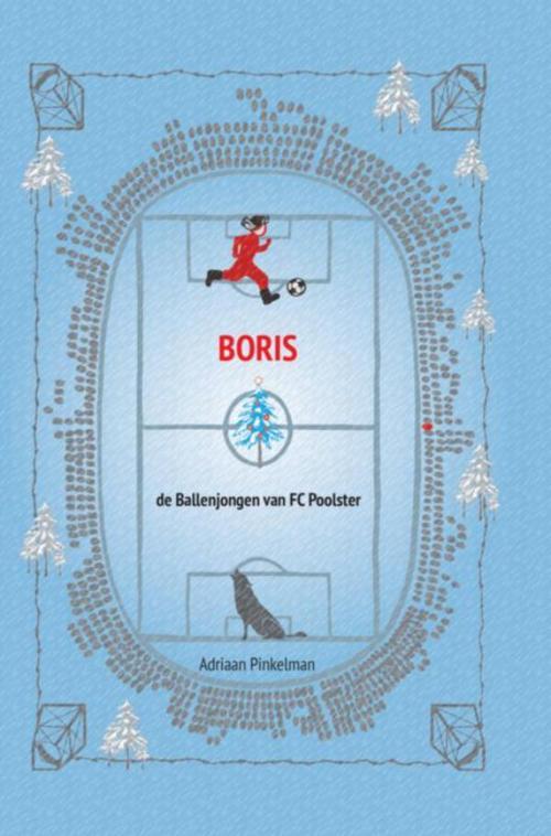 Boris, de Ballenjongen van FC Poolster