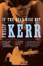 Vente Livre Numérique : If the Dead Rise Not  - Philip Kerr