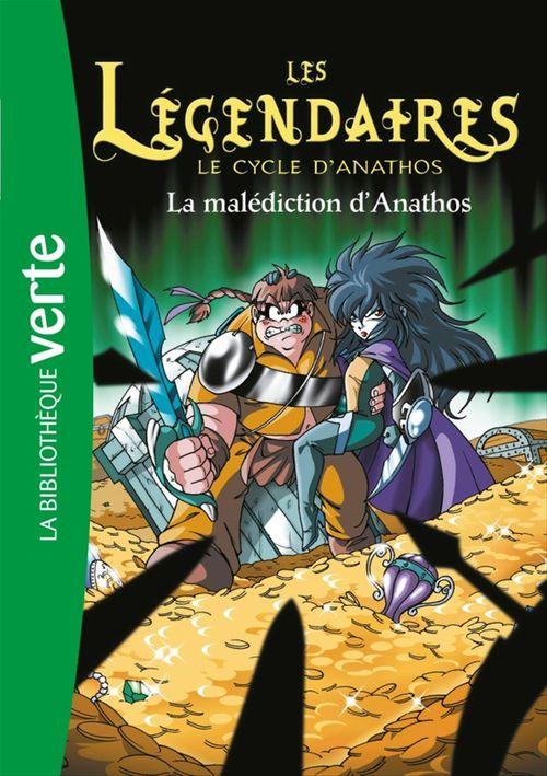 Les Légendaires T.9 ; la malédiction d'Anathos