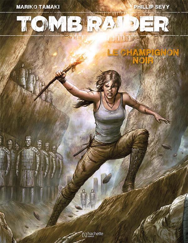 Tomb Raider ; le champignon noir