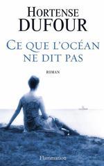 Vente EBooks : Ce que l'océan ne dit pas  - Hortense Dufour