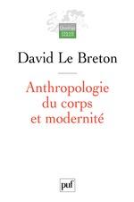 Vente EBooks : Anthropologie du corps et modernité  - David LE BRETON
