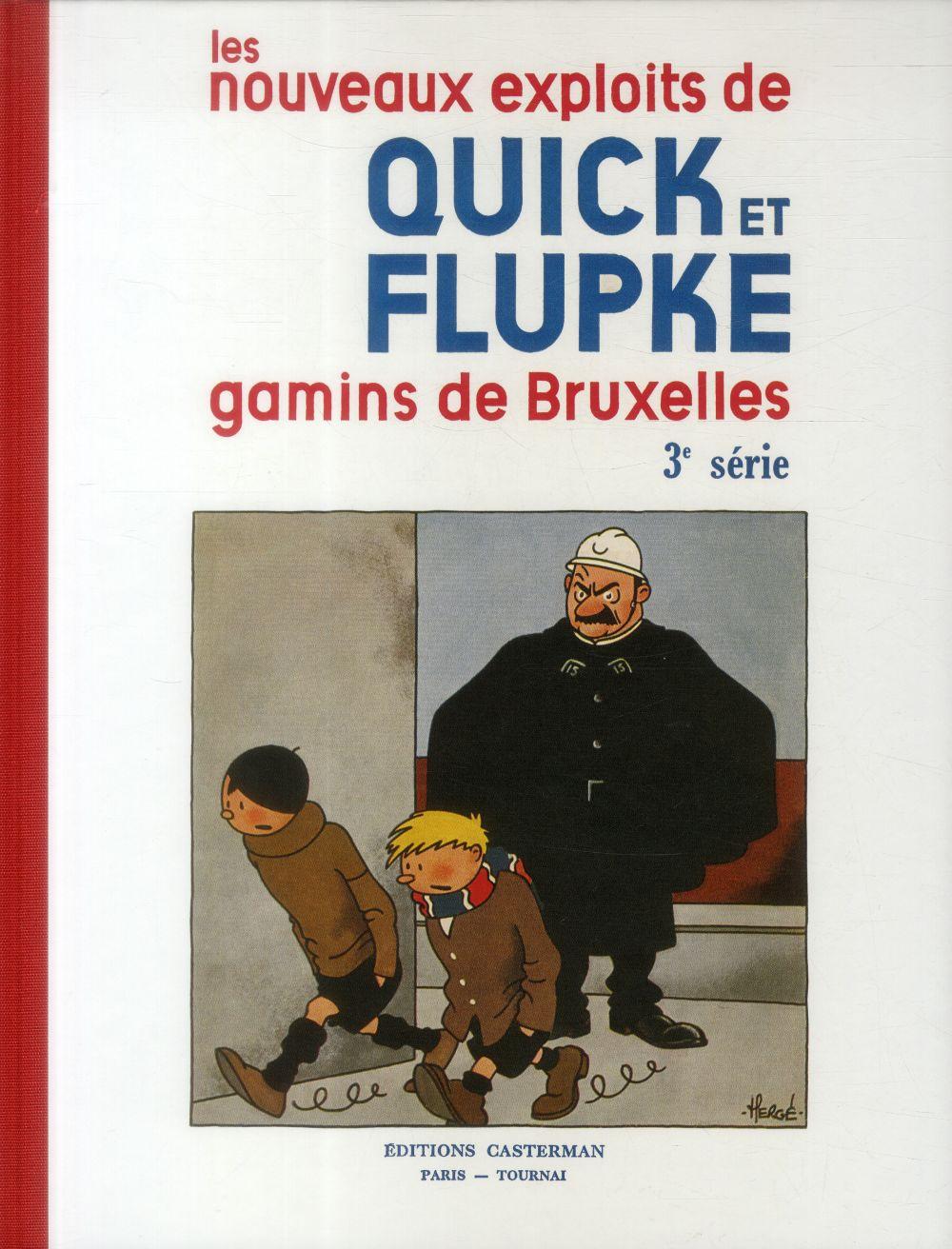 QUICK ET FLUPKE ; les nouveaux exploits de Quick et Flupke, gamins de Bruxelles T.3