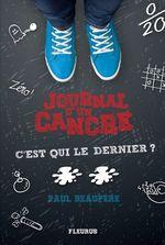 Vente EBooks : Journal d'un cancre T.2 ; c'est qui le dernier ?  - Paul Beaupère