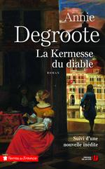 Vente Livre Numérique : La Kermesse du diable (N. éd.)  - Annie DEGROOTE