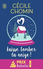 Vente Livre Numérique : Laisse tomber la neige !  - Cécile Chomin