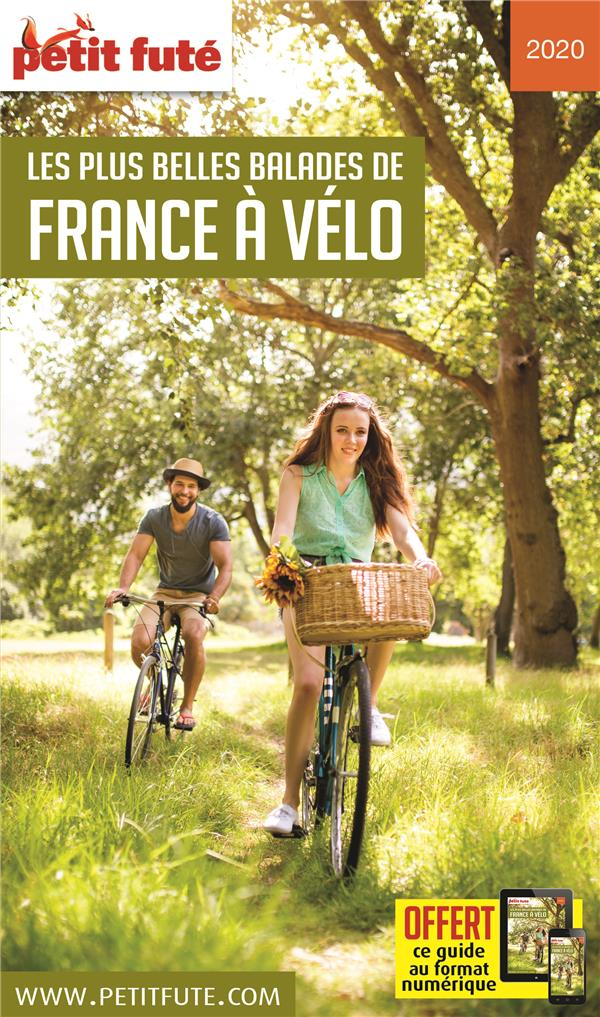 GUIDE PETIT FUTE  -  THEMATIQUES  -  LES PLUS BELLES BALADES DE FRANCE A VELO (EDITION 2020) AUZIAS D. / LABOURDE