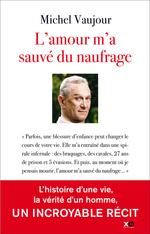 Vente Livre Numérique : L'amour m'a sauvé du naufrage  - Michel Vaujour