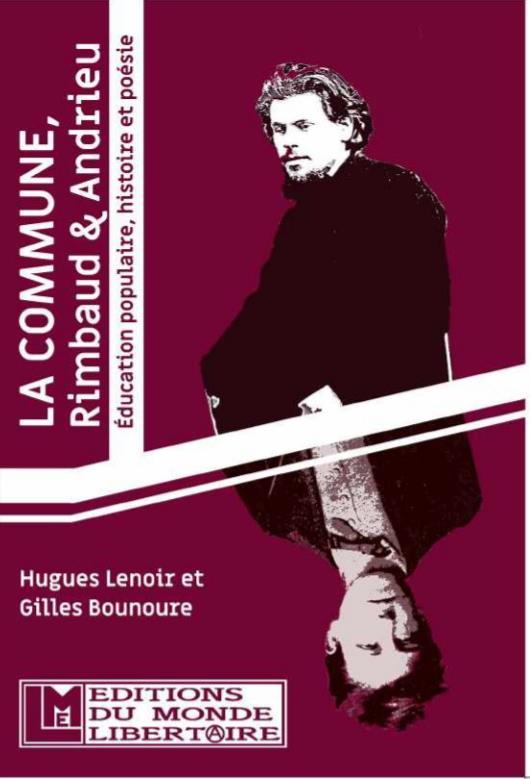 La commune, Rimbaud & Andrieu ; éducation populaire, histoire et poésie