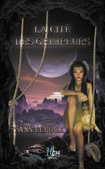 Vente Livre Numérique : La cité des grimpeurs  - Yann Leroux - Marie-Claire Bonnefond