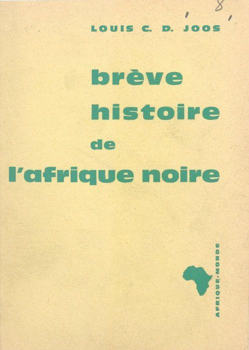 Brève histoire de l'Afrique Noire