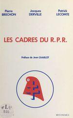 Vente Livre Numérique : Les cadres du R.P.R.  - Pierre BRECHON - Patrick LECOMTE - Jacques Derville