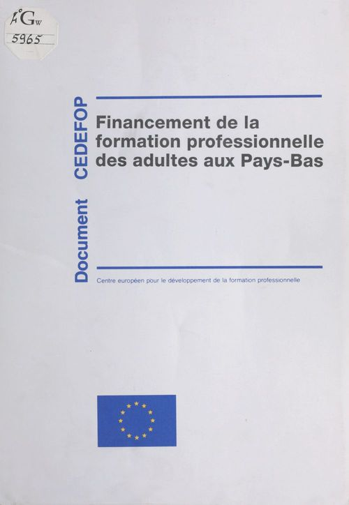Focus 2 : Financement de la formation professionnelle des adultes aux Pays-Bas