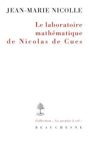 Le laboratoire mathématique de Nicolas de Cues