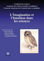Vente Livre Numérique : L'Imagination et l'Intuition dans les sciences  - Pierre Buser - Claude Debru - Andreas Kleinert