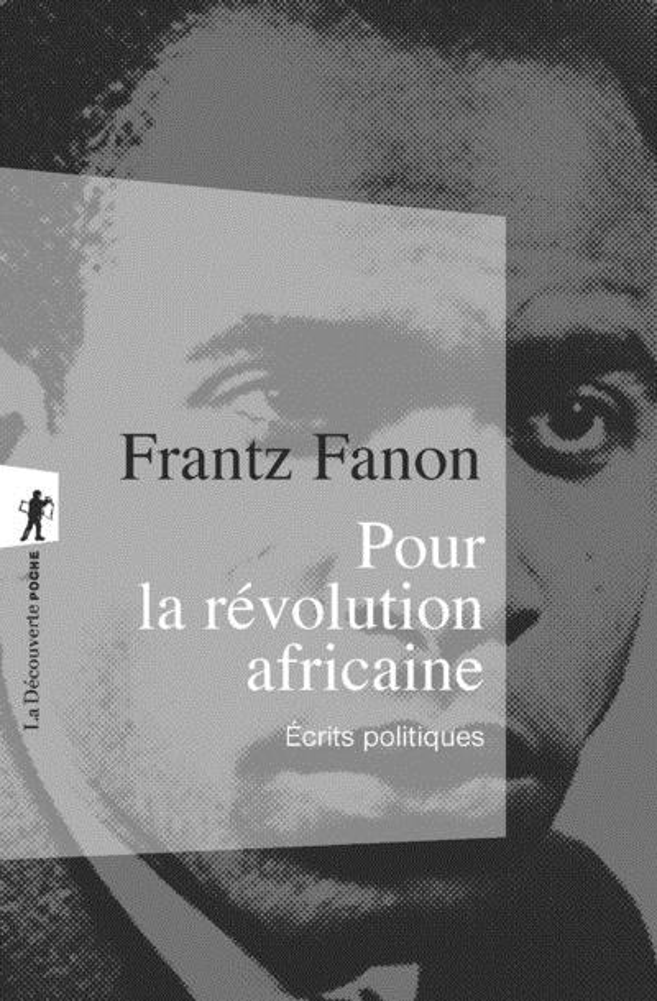 Pour la révolution africaine ; écrits politiques