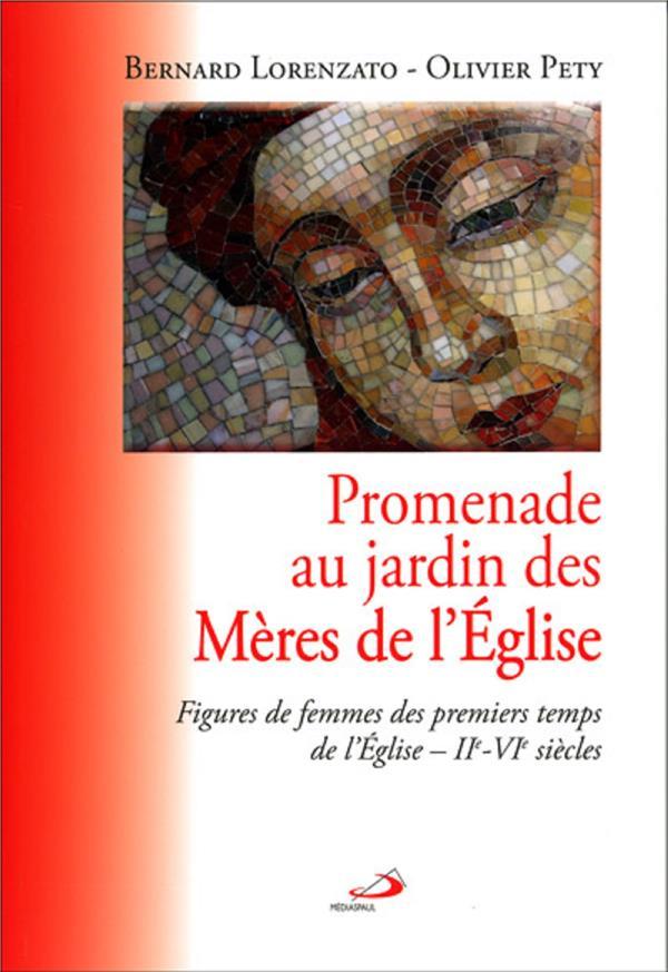 Mères de l'Eglise ; figures de femmes des premiers temps de l'Eglise, IIe-VIe siècles