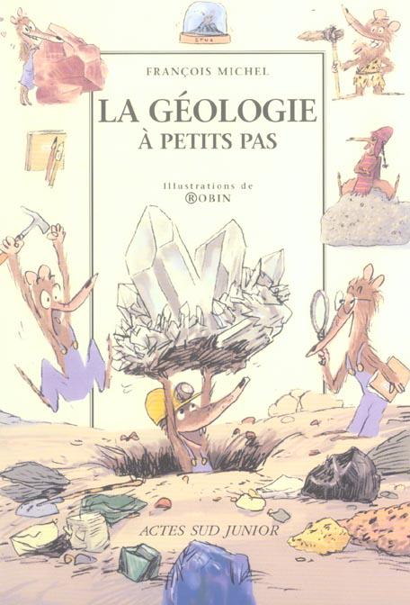 A Petits Pas; La Geologie