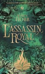 L'Assassin royal (Tome 9) - Les Secrets de Castelcerf  - Robin Hobb