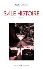 Sale histoire