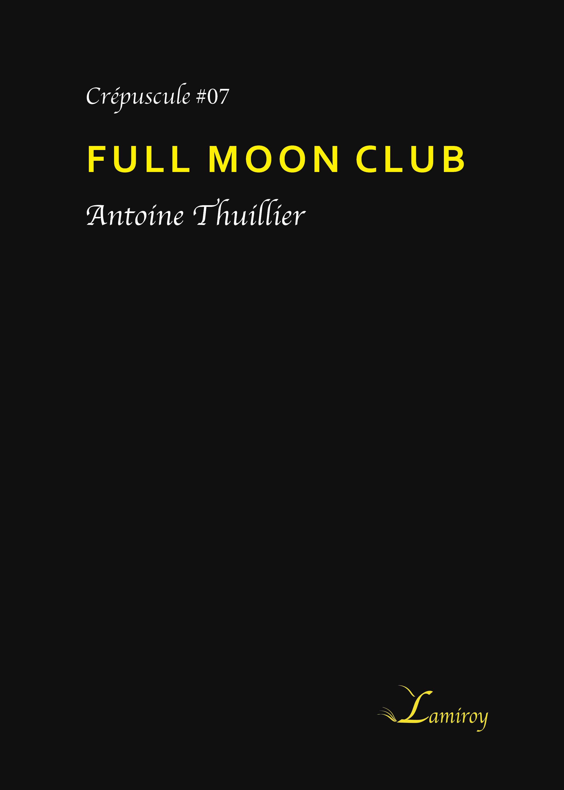 Full moon club