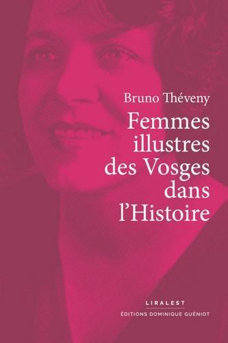 Femmes illustres des Vosges dans l'Histoire