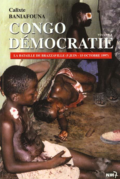 Congo democratie t.3 ; la bataille de brazaville