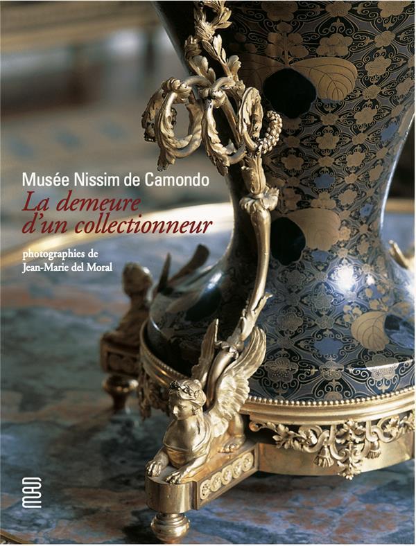 Musée Nissim de Camondo ; la demeure d'un collectionneur