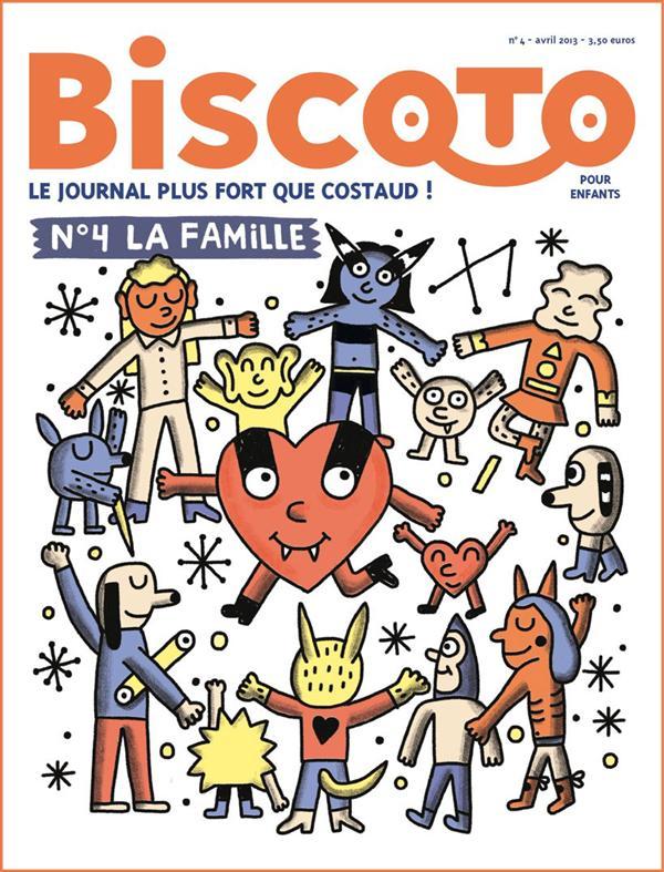 Journal biscoto t.4; la famille