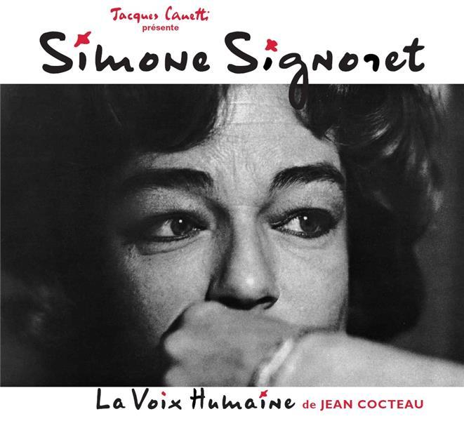 Simone Signoret dit la voix humaine