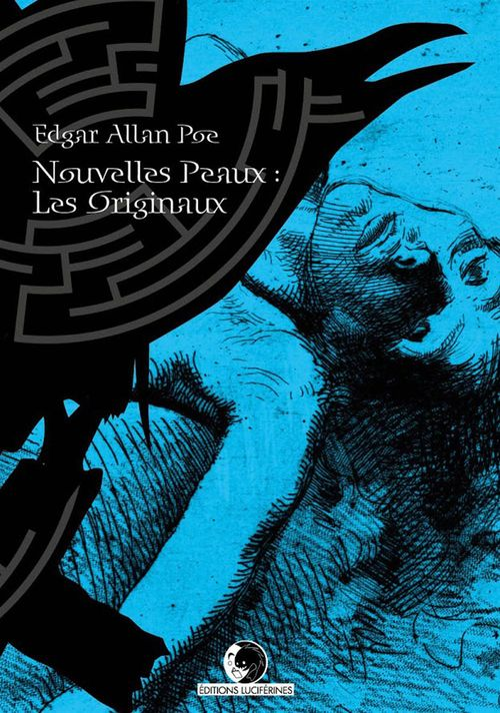 Nouvelles Peaux: Les originaux  - Edgar allan Poe