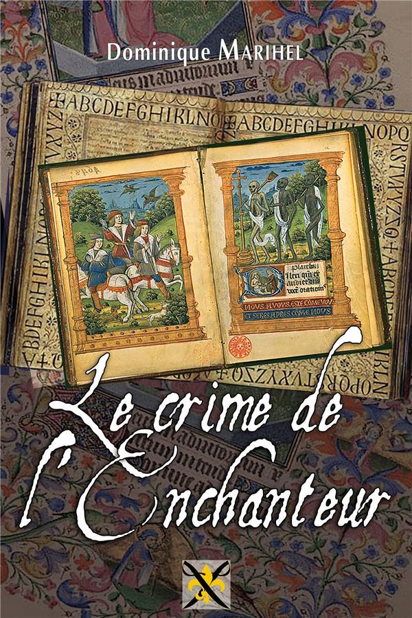 Le crime de l'enchanteur