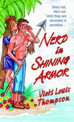 Vente EBooks : Nerd in Shining Armor  - Vicki Lewis Thompson