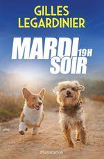 Vente EBooks : Mardi soir, 19h  - Gilles Legardinier
