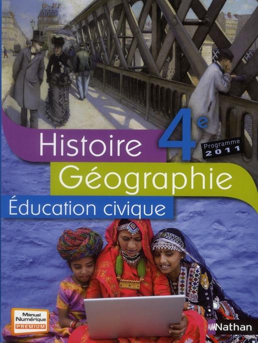 Histoire-Geographie Education Civique ; 4eme ; Livre De L'Eleve (Edition 2011)
