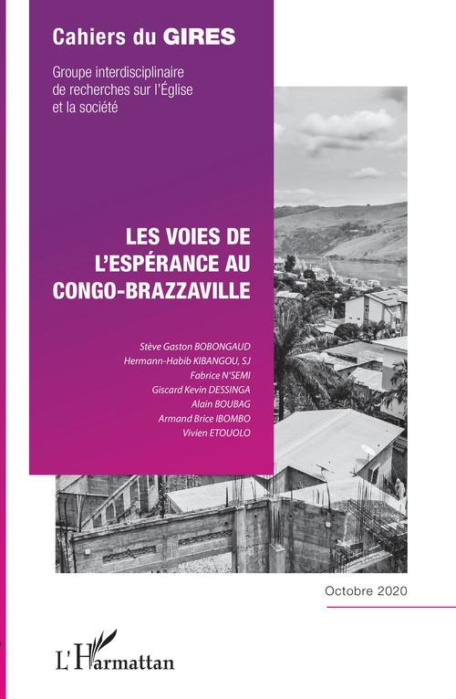 Les voies de l'espérance au Congo-Brazzaville