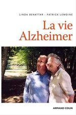 Vente Livre Numérique : La vie Alzheimer  - Linda Benattar - Patrick Lemoine