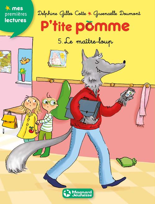 P'tite Pomme T.5 ; le maître-loup