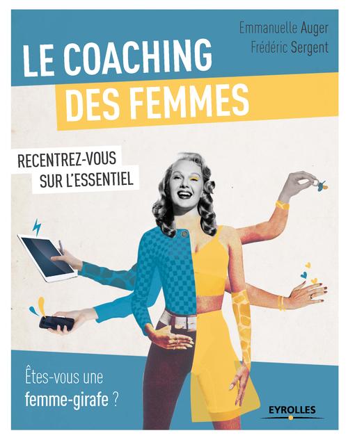 le coaching des femmes ; êtes-vous une femme girafe?