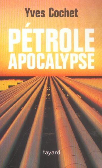 Petrole apocalypse