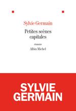 Vente Livre Numérique : Petites scènes capitales  - Sylvie Germain