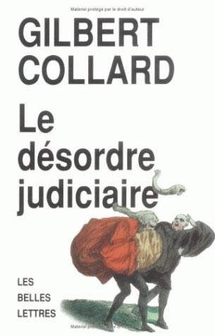 Le désordre judiciaire